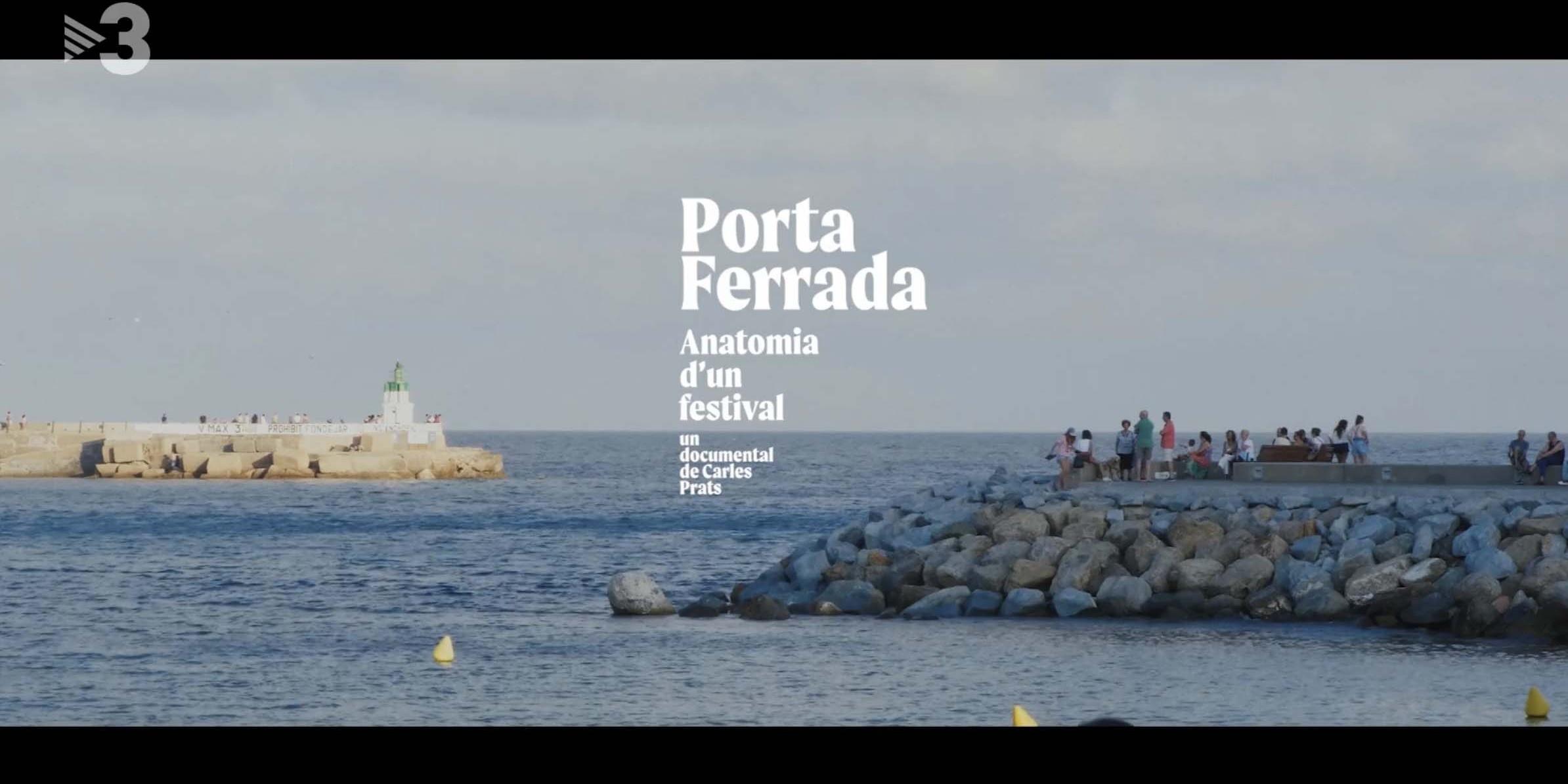 "Helena Jornet al documental ""Porta Ferrada, anatomia d'un festival"""